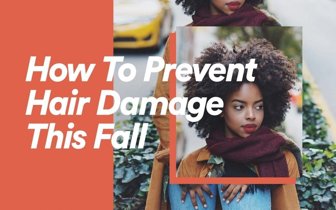 Here's How You Can Prevent Hair Damage This Fall