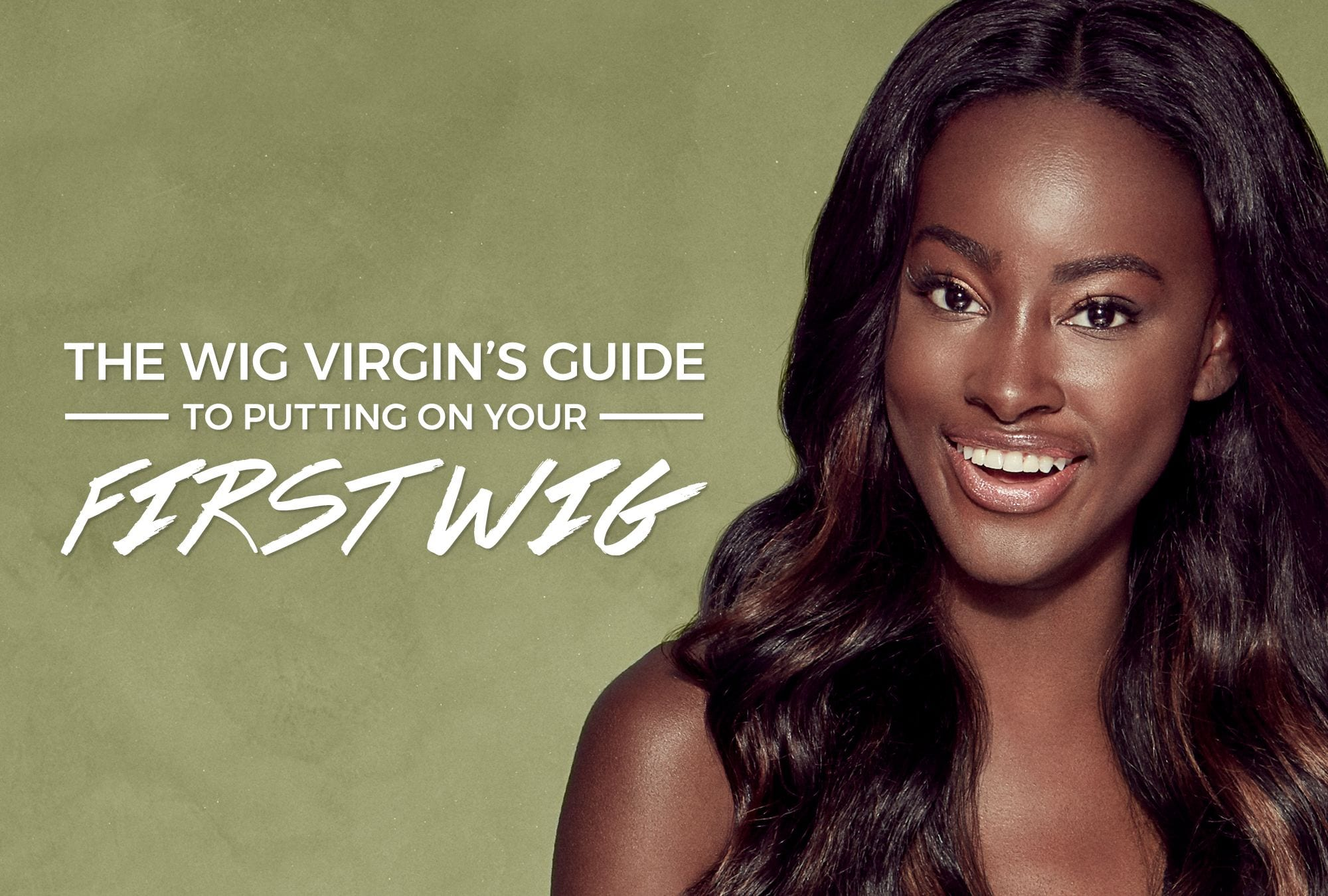 For the first a time wearing wig Wearing a
